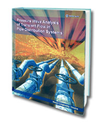 Press Wave Analysis of Transient Flow In Pipe Distribution Systems Book